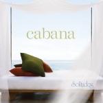 Cabana Music CD - Product Image