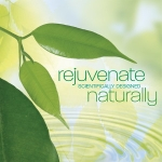 Rejuvenate Naturally Music CD - Product Image
