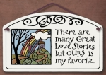 There are Many Great Love Stories Large Arch Plaque - Product Image
