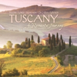 Tuscany: A Romantic Journey Music CD - Product Image