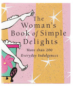 The Womans Book of Simple Delights Mini Edition - Product Image